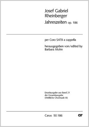 Rheinberger: Jahreszeiten op. 186