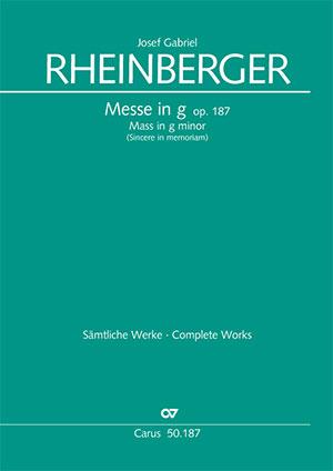 Josef Gabriel Rheinberger: Missa in g