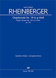 Josef Gabriel Rheinberger: Organ Sonata No. 19 in G minor