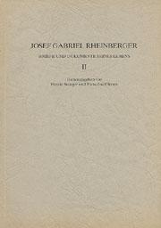 Josef Gabriel Rheinberger: Briefe und Dokumente seines Lebens II