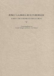 Josef Gabriel Rheinberger: Briefe und Dokumente seines Lebens V