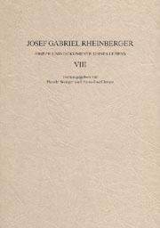 Josef Gabriel Rheinberger: Briefe und Dokumente seines Lebens VIII