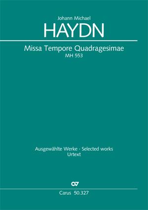 Johann Michael Haydn: Missa Tempore Quadragesimae