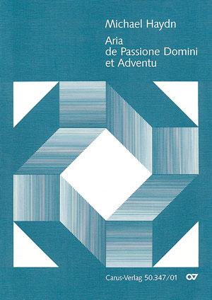 Johann Michael Haydn: Aria de Passione Domine et Adventu / Ihr Himmel taut herab
