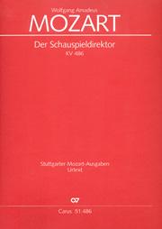 Wolfgang Amadeus Mozart: Der Schauspieldirektor