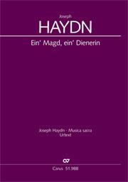 Joseph Haydn: Ein' Magd, ein' Dienerin