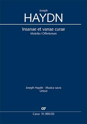 Joseph Haydn: Insanae et vanae curae