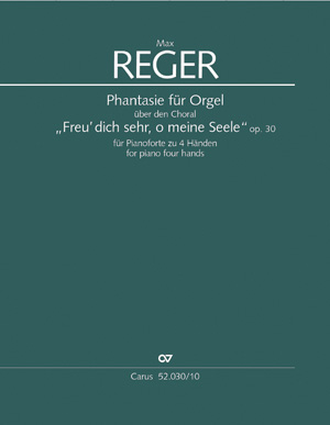 """Max Reger: Fantaisie pour orgue sur  """"Freu dich sehr, o meine Seele"""""""