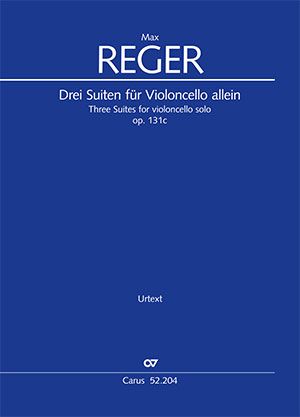 Reger: Three Suites for violoncello solo op. 131c
