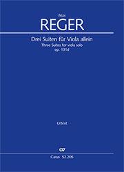 Reger: Three Suites for viola solo op. 131d