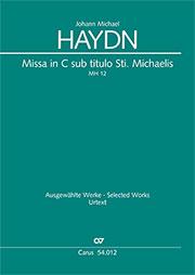 Johann Michael Haydn: Missa in C sub titulo Sti. Michaelis