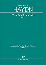 Johann Michael Haydn: Missa Sancti Raphaelis