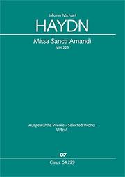 Johann Michael Haydn: Missa Sancti Amandi