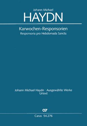 J. M. Haydn: Responsoria pro Hebdomada Sancta