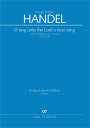 Georg Friedrich Händel: O sing unto the Lord a new song