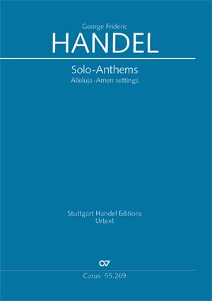 Händel: Solo-Anthems. Alleluja-Amen settings