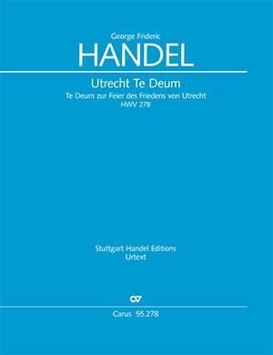 Georg Friedrich Händel: Utrechter Te Deum