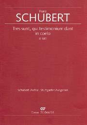 Franz Schubert: Tres sunt, qui testimonium dant in coelo
