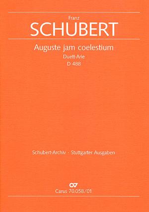 Franz Schubert: Auguste jam coelestium