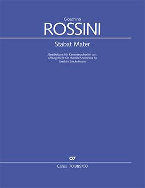 Gioachino Rossini: Stabat Mater