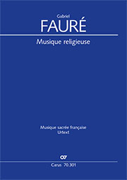 Fauré: Sacred music. Complete edition of the shorter sacred music for choir and ensembles