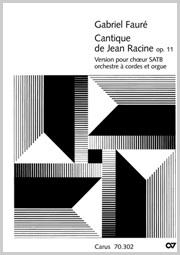 Gabriel Fauré: Cantique de Jean Racine