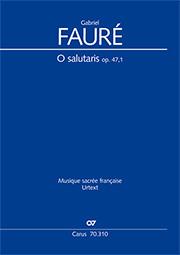 Gabriel Fauré: O salutaris