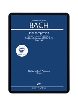 J. S. Bach: Johannes-Passion. carus music