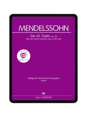 Mendelssohn: Wie der Hirsch schreit. Der 42. Psalm. carus music