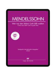 Mendelssohn: Wer nur den lieben Gott läßt walten. carus music