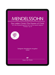 Mendelssohn: Christus. Part II: The Passion of Christ. carus music