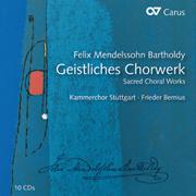 Mendelssohn: Geistliches Chorwerk. Motetten, Psalmen, Choralkantaten, Lobgesang (Bernius)
