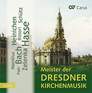 Highlights of Dresden church music. Zelenka, Hasse, Heinichen, J. S. Bach, Paër, Ristori, Schütz