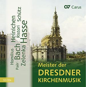 Highlights of Dresden church music. Zelenka, Hasse, Heinichen, J. S. Bach, Paër, Ristori, Schütz
