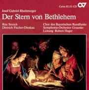 Rheinberger: Der Stern von Bethlehem (Musica Sacra I)