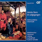Jakobs Stern ist aufgegangen. Weihnachtliche Chormusik für Frauenchor