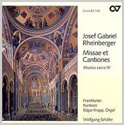 Rheinberger: Missae et Cantiones (Musica sacra IV)