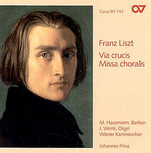 Liszt: Via crucis, Missa choralis
