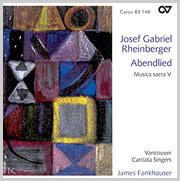 Rheinberger: Abendlied (Musica sacra V)