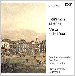 Heinichen: Missa Nr. 9; Zelenka: Te Deum (Rademann)