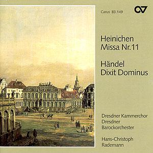 Heinichen: Missa; Händel: Dixit Dominus (Rademann)