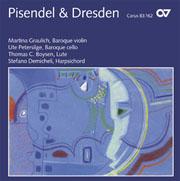 Pisendel + Dresden