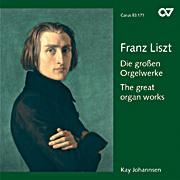 Liszt: Die großen Orgelwerke (Johannsen)