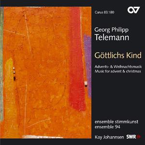 Telemann: Göttlichs Kind. Advents- und Weihnachtsmusik (Johannsen)