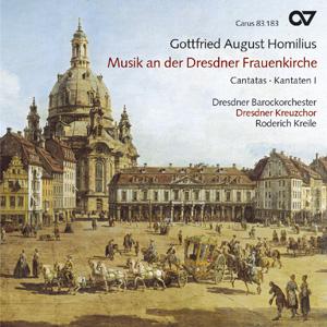 Gottfried August Homilius: Cantates pour l'église Notre-Dame de Dresde