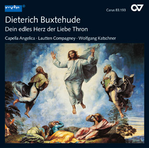 Buxtehude: Dein edles Herz, der Liebe Thron – Kantaten