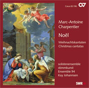 Marc-Antoine Charpentier: Noël. Cantates de Noël