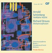 Schönberg: Verklärte Nacht / Strauss: Metamorphosen (Bernius)