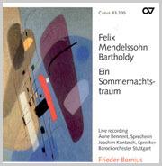 Mendelssohn: Ein Sommernachtstraum (Bernius)