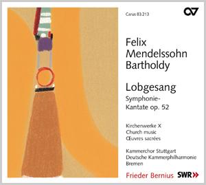 Mendelssohn: Lobgesang. Symphonie-Kantate op. 52. Kirchenwerke X (Bernius)